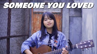 Someone You Loved - Lewis Capaldi Cover by Hanin Dhiya