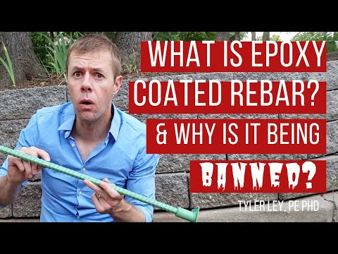 What is epoxy coated rebar and why is it being banned?