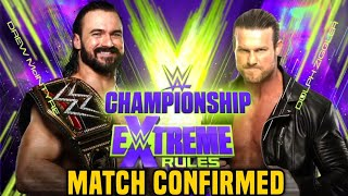 Drew Mcintyre Vs Dolph Ziggler Match Officially Confirmed For The WWE Championship At Extreme Rules