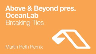 Play Breaking Ties (Martin Roth Remix)