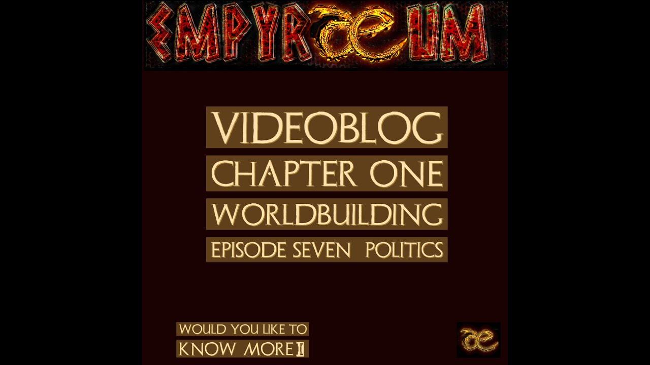 Videoblog Episode 7 : Politics