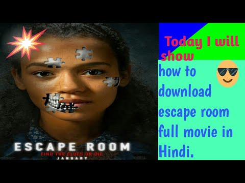 Download How to download Escape Room full movie HD in hindi