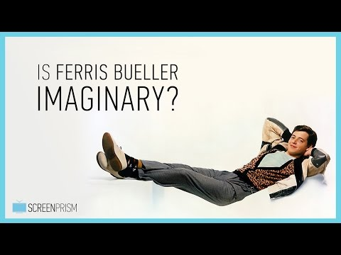 Is Ferris Bueller Imaginary?