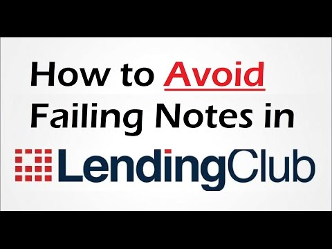 How to Avoid Failing Notes in Lending Club