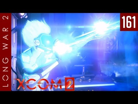 XCOM 2: Long War 2, Patch 1.5 - #161 - ADVENT is a lie. And their time is up. - Part B
