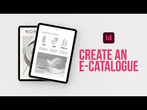 Learn how to create an interactive e-Catalogue in Adobe InDesign