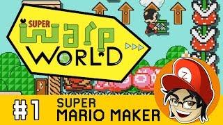 Super Warp World Blind Speedrun (World 1 and 2)  | Super Mario Maker
