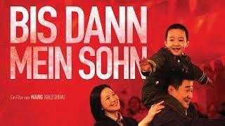 BIS DANN, MEIN SOHN - offizieller Trailer - Kinostart 14.11.2019
