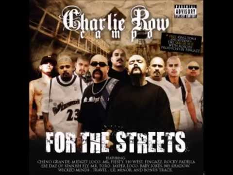 Charlie Row Campo - For The Streets