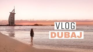 VLOG: DUBAJ