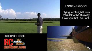 HobbyKing 3D - HOW TO FLY 3D with Michael Wargo - Part 1 -The Knife Edge w