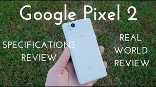Google Pixel 2 Specs Video (Real World Review)