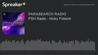 PSH Radio - Nicky Folsom