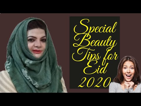 Skin Whitening And Beauty Tips For Eid 2020  Home Treatment