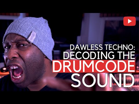 Dawless Techno - Decoding The Drumcode Sound