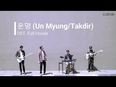 Why - Un Myung (OST. Full House) Cover By CLOVER Indonesian Version