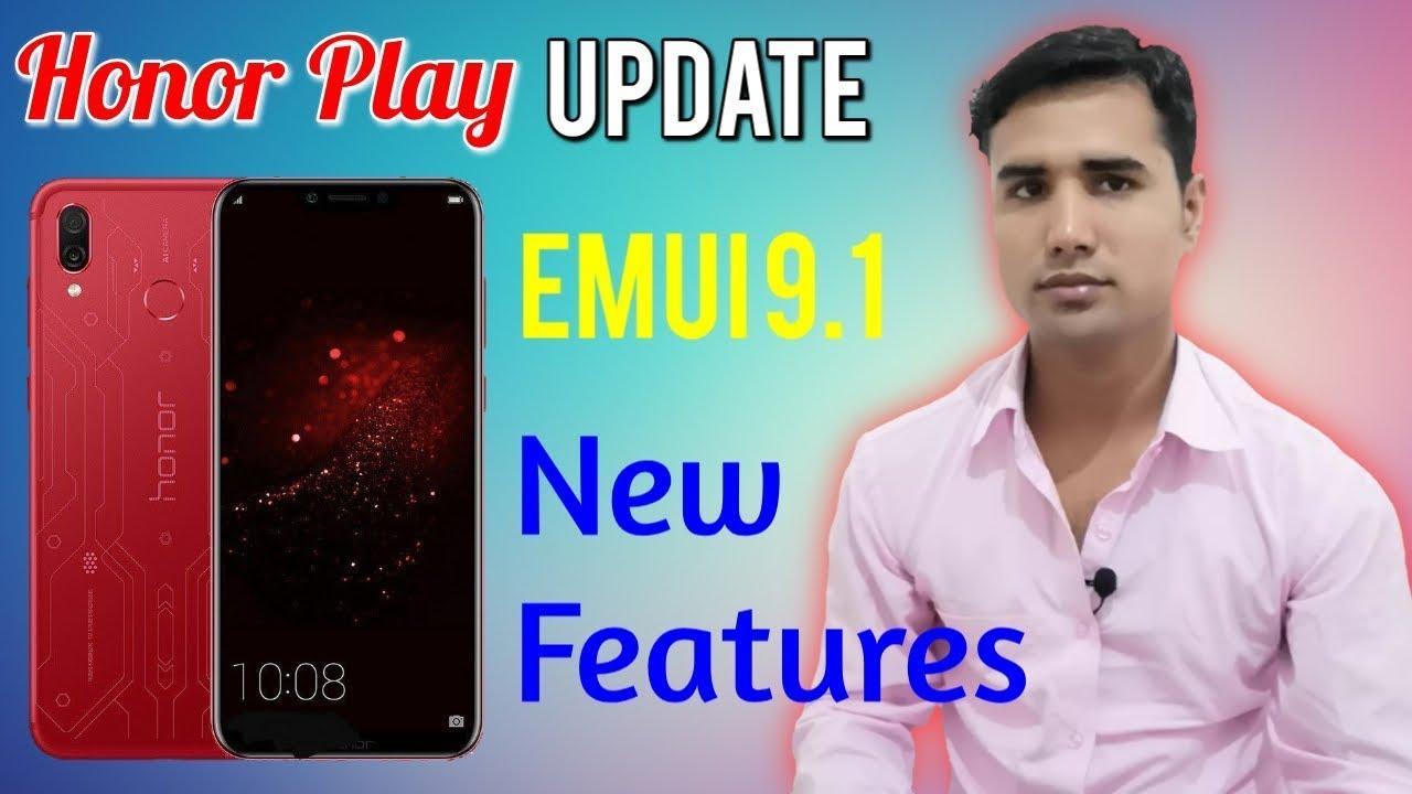 Honor Play EMUI 9 1 Update : What's New Features | GPU Turbo 3 0 Update |  Technical Rabbani