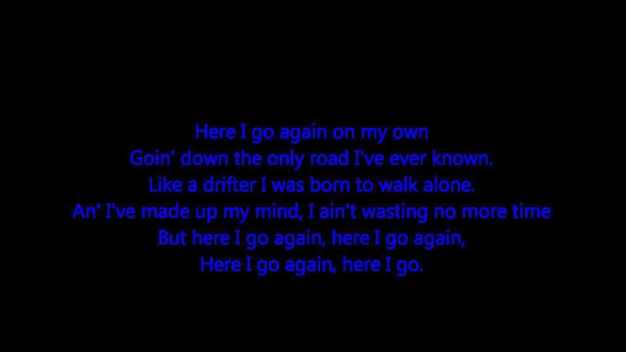 Here I Go Again By Whitesnake Lyrics Requested Youtube