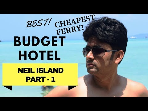 ANDAMAN TOUR | BAGIAN NEIL ISLAND - 1 | HAVELOCK TO NEIL ISLAND | HOTEL