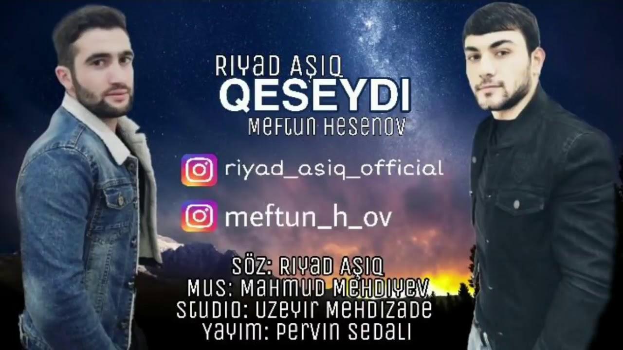 Riyad- Asiq- ft- Meftun- Hesenov- Qeşeyde