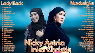 Download Nicky Astria & Inka Christie Full Album - 2 Lady Rocker Lawas Nostalgia   Tembang Kenangan Terbaik