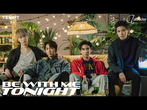 TEMPT - Be With Me Tonight MV