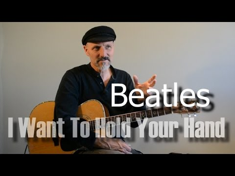 I Want To Hold Your Hand Guitar Lesson Youtube
