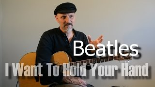 I Want To Hold Your Hand - Guitar Lesson