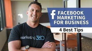 Facebook Marketing For Business - 4 Best Tips