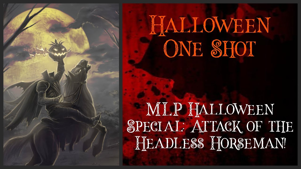 Mlp Halloween Special 2020 MLP fanfic reading (Halloween One Shot) mlp halloween special