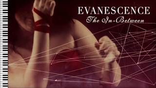 Evanescence - The In-Between - Piano Instrumental