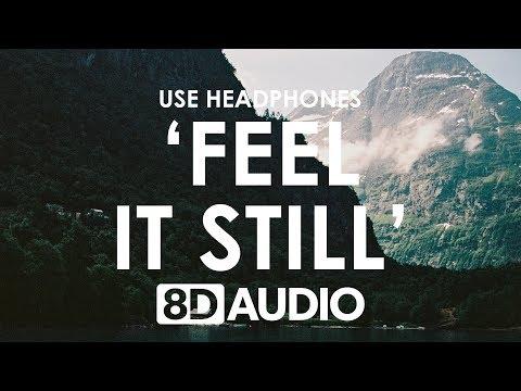 Portugal. The Man - Feel It Still (8D AUDIO) 🎧