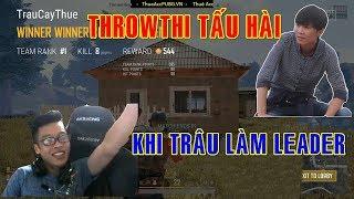 Battleground #34 - Ngài Trâu làm leader Tấu hài Gánh ThrowThi   Trâu PUBG