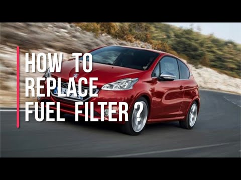 How to replace  fuel filter for peugeot 208,2008 | ( complete guide )