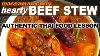 Authentic Thai Recipe For Kaeng Massaman Beef Curry | แกงมัสมั่น | Kaeng Matsaman Recipe
