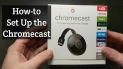 How to Setup the Google Chromecast