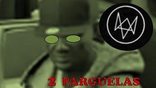 2 PARGUELAS POR LA PRADERA | Watch Dogs | Pedrator