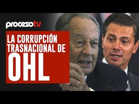 Proceso TV - La corrupción trasnacional de OHL