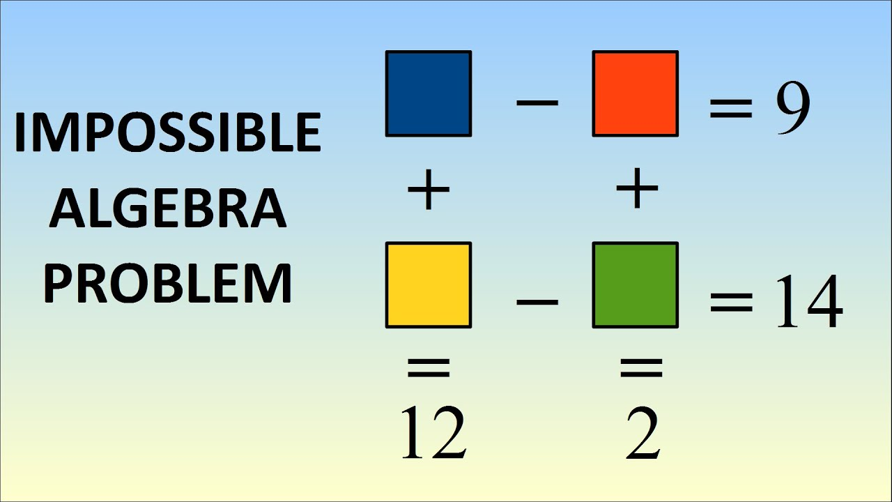 Impossible Algebra Problem - YouTube