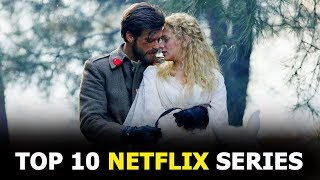 Top 10 Best Turkish Drama Series That Become Very Popular On Netflix 2020