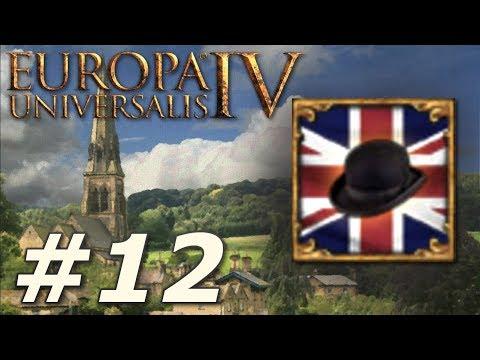 Europa Universalis IV: Rule Britannia  Anglophile  Part 12
