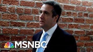 NBC Exclusive: Michael Cohen In Talks For Plea Deal | Velshi & Ruhle | MSNBC