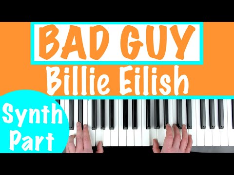 How to play 'BAD GUY' – Billie Eilish | Easy Piano / Keyboard Tutorial