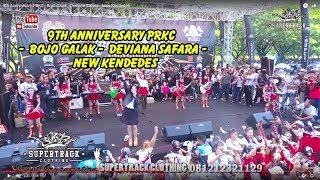 9th Anniversary PRKC -  Bojo Galak -  Deviana Safara -  New Kendedes