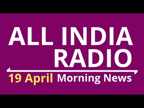 COVID-19 Latest from AIR : 08-30AM 19-April