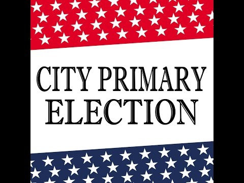 Candidate Forum - City Council Primary Election Candidates
