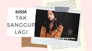 TAK SANGGUP LAGI ( ROSSA ) - MICHELA THEA COVER