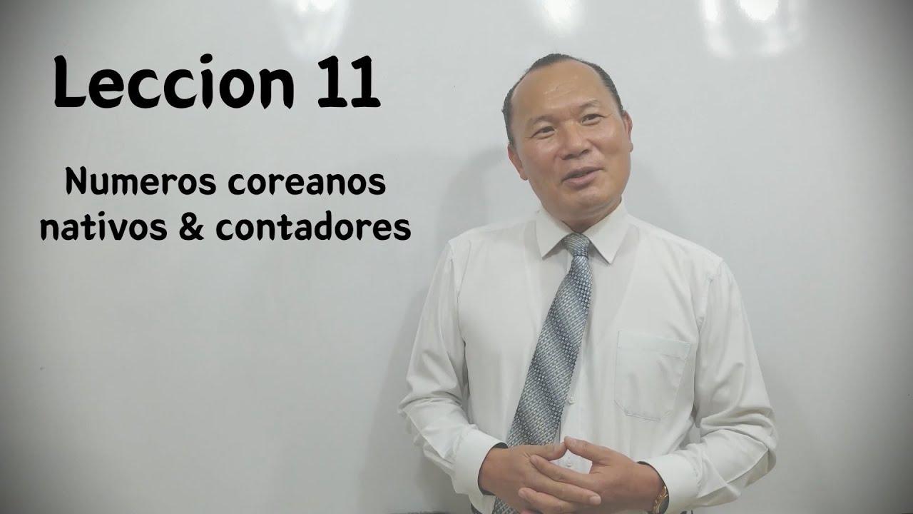 Download Numeros Coreanos nativos & contadores, Leccion 11 - Clases de Coreano con el Maestro Jeong :)