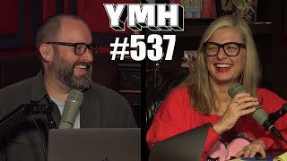 Your Mom's House Podcast - Ep. 537