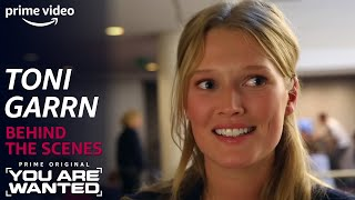 Toni Garrn | You Are Wanted Behind the Scenes | PRIME Video